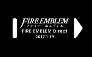 ファイアーエムブレム Direct 2017.1.19