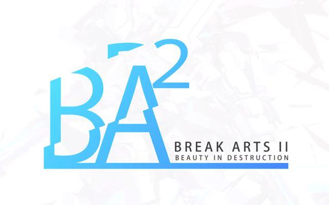 BREAK ARTS II(ブレイクアーツ2)