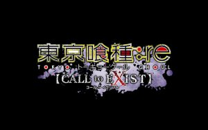 東京喰種:re【CALL to EXIST】
