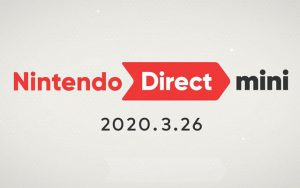 Nintendo Direct mini 2020.3.26