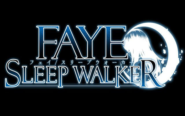 Faye/Sleepwalker