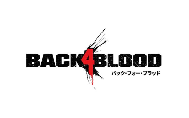 「Back 4 Blood」の発売日が2021年10月12日に延期