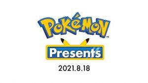 Pokémon Presents 2021.8.18